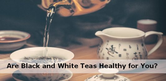 Black and White Tea Benefits
