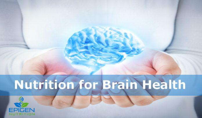 Nutrition for Brain Health